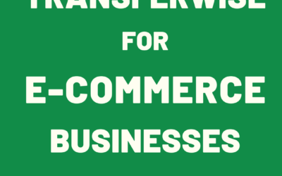 TransferWise for E-Commerce Businesses | Review